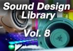 Sound Design Library, Vol. 8