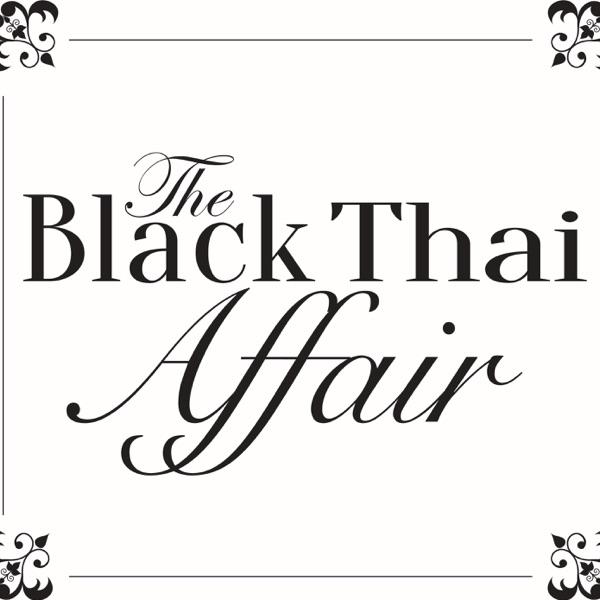 The Black Thai Affair