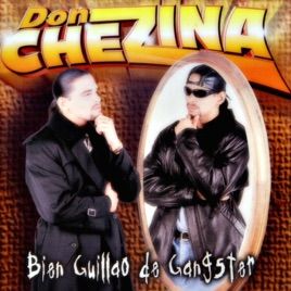 bien guillao de gangster don chezina