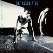 The Associates - Even Dogs in the Wild (2016 Remastered Version)