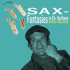 Sax-Fantasies in Eb-Baritone - EP