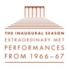The Inaugural Season Extraordinary Met Performances from 1966-67 (Live), The Metropolitan Opera