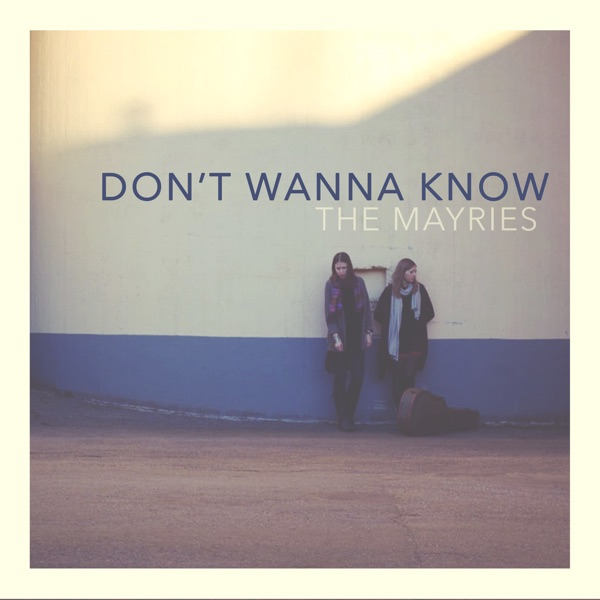 Don't Wanna Know (Acoustic Version) - Single