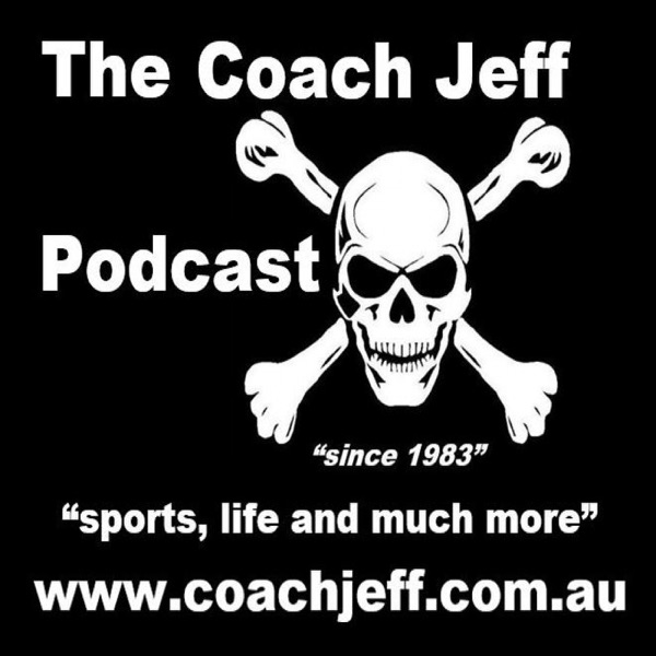 The Coach Jeff Podcast