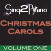 Sing2Piano - Christmas Carols, Vol. 1 (Karaoke) artwork