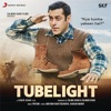 Tubelight Original Motion Picture Soundtrack