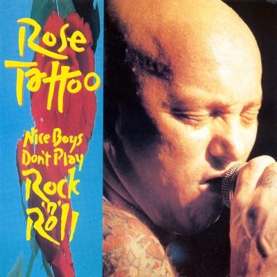 Nice Boys Don't Play Rock'n'Roll - Rose Tattoo