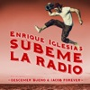 SÚBEME LA RADIO REMIX feat Descemer Bueno Jacob Forever Single