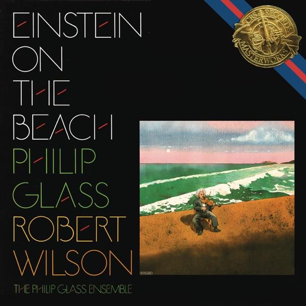 Glass: Einstein On the Beach