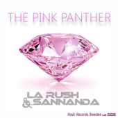 The Pink Panther (feat. La Rush & SANNANDA) [Extended Version]