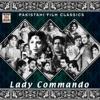 Lady Commando (Pakistani Film Soundtrack)