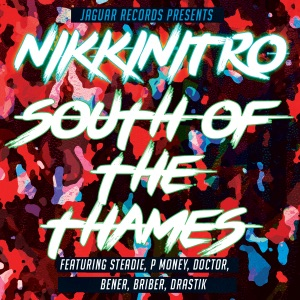 Nikkinitro - South of the Thames feat. Steadie & P Money & Doctor & Bener & Briber & Drastik