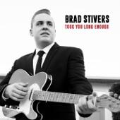 Brad Stivers - Put It Down
