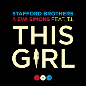 This Girl (feat. Eva Simons & T.I.) - Single Mp3 Download