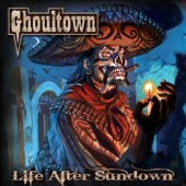 Ghoultown - Drink With the Living Dead