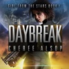 Daybreak: Girl from the Stars, Book 1 (Unabridged)