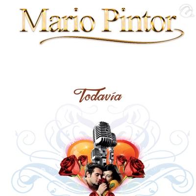Todavía - Single - Mario Pintor