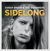 Sarah Shook & the Disarmers - No Name