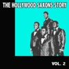 The Hollywood Saxons Story, Vol. 2