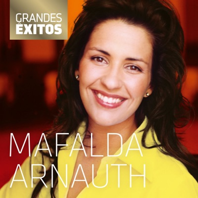 Mafalda Arnauth - Grandes Êxitos - Mafalda Arnauth