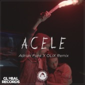 Acele (Adrian Funk X OLiX Remix) - Single