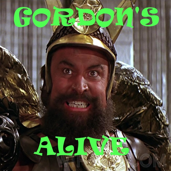 Gordons Alive Podcast