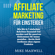 Mike Maxwell - Online Geld verdienen: Affiliate Marketing für Einsteiger [Make Money Online: Affiliate Marketing for Beginners] (Unabridged)