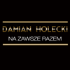 Damian Holecki - Jesteś Moim Aniołem artwork