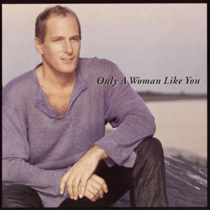 Only a Woman Like You Mp3 Download