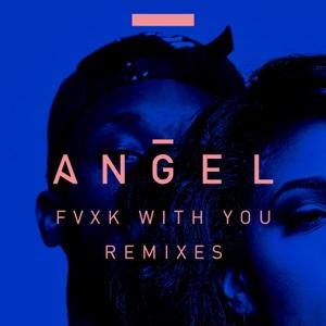 Fvxk with You (feat. Rich Homie Quan) [Remixes] - Single Mp3 Download