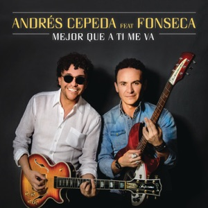 Mejor Que A Ti Me Va (Versión Reggae) [feat. Fonseca] - Single Mp3 Download