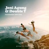 Ngalih Liang - Joni Agung & Double T