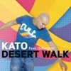 Desert Walk feat Outlandish Remixes