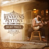 The Reverend Peyton's Big Damn Band - Flying Squirrels
