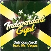 Independent Gyal (feat. mr. vegas) - Single