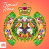 Tropical House - Ministry of Sound