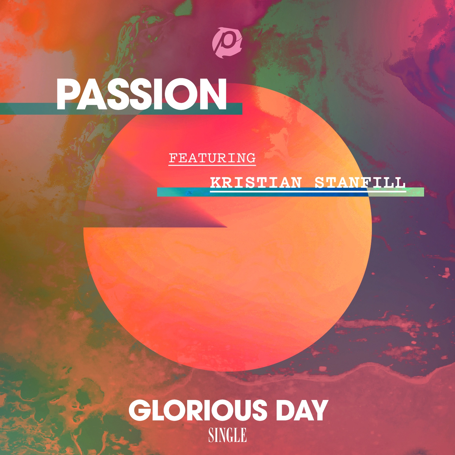 Glorious Day (Radio Version) [feat. Kristian Stanfill] - Single