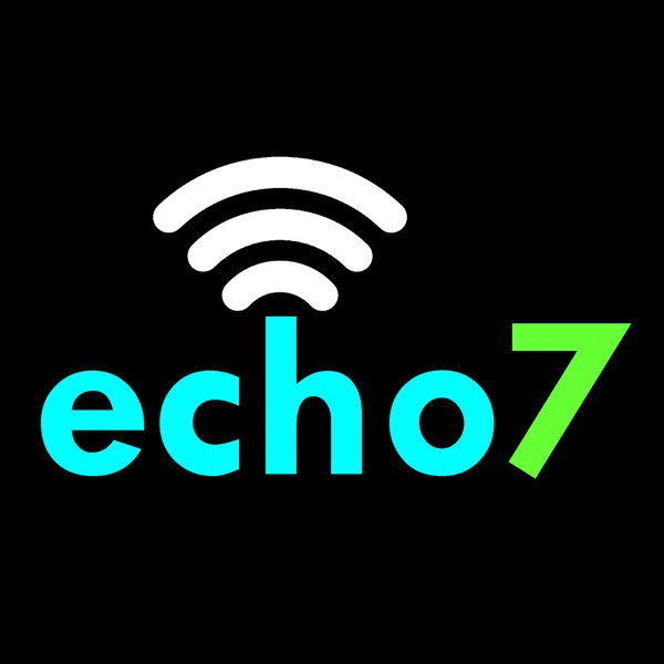 echo7 - Weekly Tech News and Gadgets