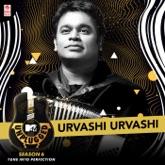 Urvashi Urvashi (MTV Unplugged Season 6) - Single