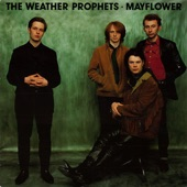 The Weather Prophets - Can't Keep My Mind Off You