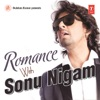 Romance With Sonu Nigam