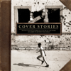 Various Artists - Cover Stories: Brandi Carlile Celebrates 10 Years of the Story (An Album to Benefit War Child)  artwork