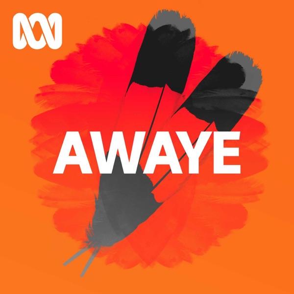 AWAYE! - ABC RN