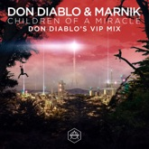 Children of a Miracle (Don Diablo VIP Remix) - Single