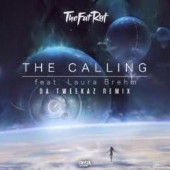 The Calling (Da Tweekaz Remix) [feat. Laura Brehm] [Extended Mix]