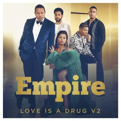 Love Is a Drug v2 (feat. Jussie Smollett & Terrell Carter) - Empire Cast song