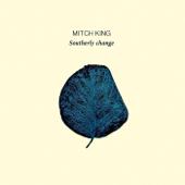 Southerly Change  EP-Mitch King