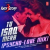 Tu Isaq Mera Psycho Love Mix Feat Earl Edgar Single