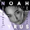 Make Me (Cry) [feat. Labrinth] (Acoustic Version) - Single, Noah Cyrus