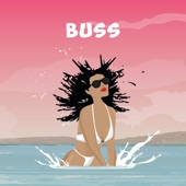BUSS (feat. Ras Kwame) - Single